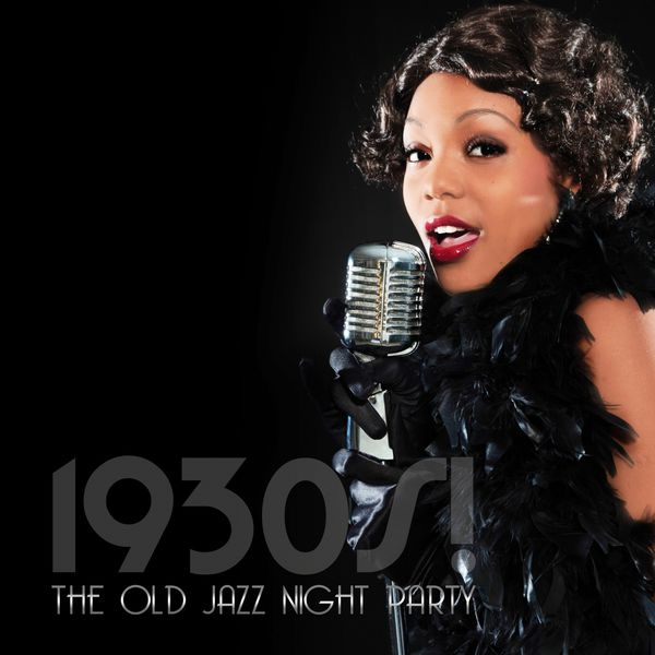1930s! The Old Jazz Night Party