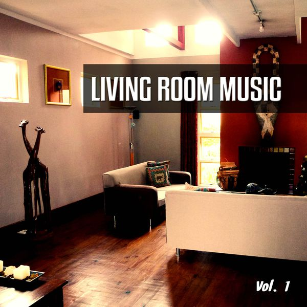Living Room Music, Vol 1 (2015)  Музыка, Lounge, Easy. Design My Own Living Room Online Free. Arm Chairs For Living Room. Harley Davidson Living Room. Grey Yellow Living Room Ideas. Channel 4 Living Room Ideas. Computer Desk Living Room. Painting A Small Living Room. Interior Living Room Design Photos