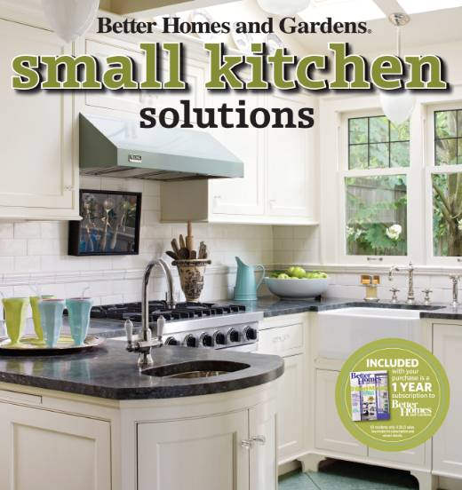 Better Homes and Gardens Home. Small Kitchen Solutions