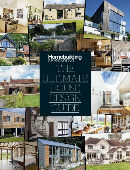 Homebuilding & Renovating. The Ultimate House Design Guide (2017)