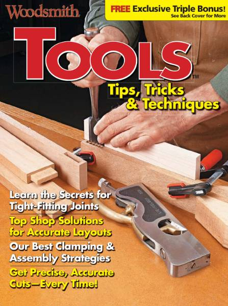 Woodsmith. Tools Tips, Tricks & Techniques (2016)