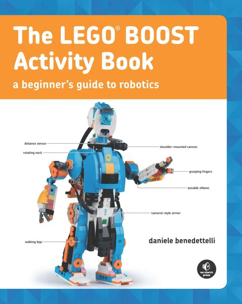 Daniele Benedettelli. The LEGO BOOST Activity Book
