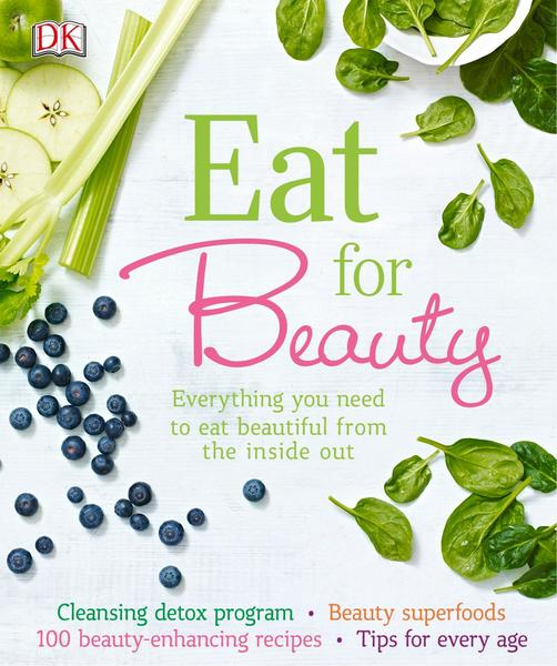 Neal's Yard Remedies. Eat for Beauty