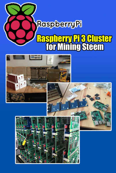 Deni Aldo. Raspberry Pi 3 Cluster for Mining Steem. Building a Mining Rig with 40 Raspberry Pi 3