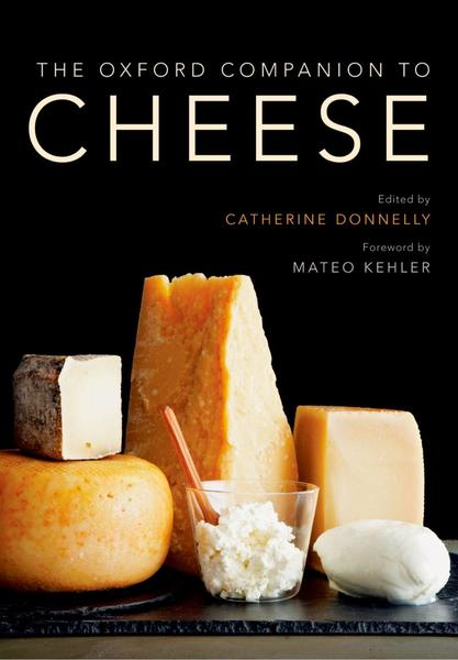 Catherine Donnelly. The Oxford Companion to Cheese