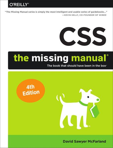 David Sawyer McFarland. CSS. The Missing Manual. 4th Edition