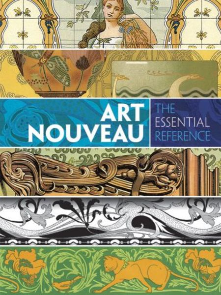 Carol Belanger Grafton. Art Nouveau. The Essential Reference