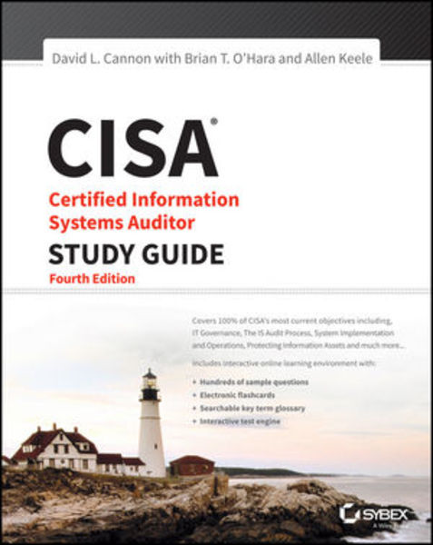David L. Cannon, Brian T. O'Hara, Allen Keele. CISA. Certified Information Systems Auditor Study Guide