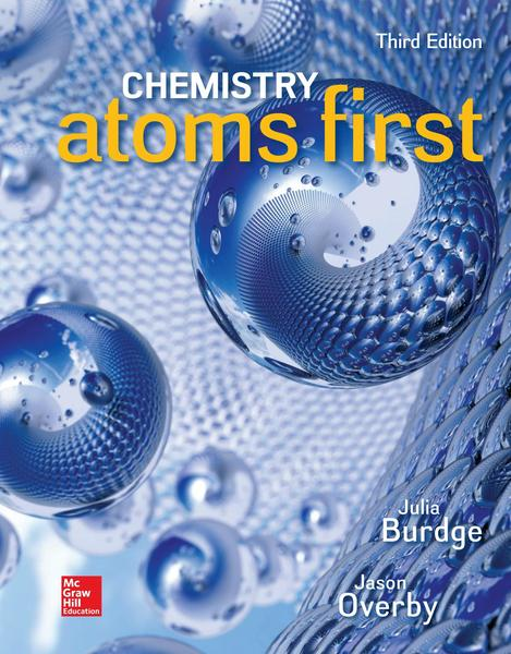 Julia Burdge, Jason Overby. Chemistry. Atoms First