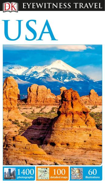 DK Eyewitness Travel Guide. USA
