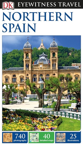 DK Eyewitness Travel Guide. Northern Spain